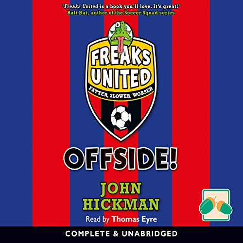 Offside!                   By:                                                                                                                                 John Hickman                               Narrated by:                                                                                                                                 Thomas Eyre                      Length: 3 hrs and 17 mins     Not rated yet     Overall 0.0