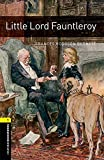 Oxford Bookworms Library 1 Little Lord Fauntleroy 3/E