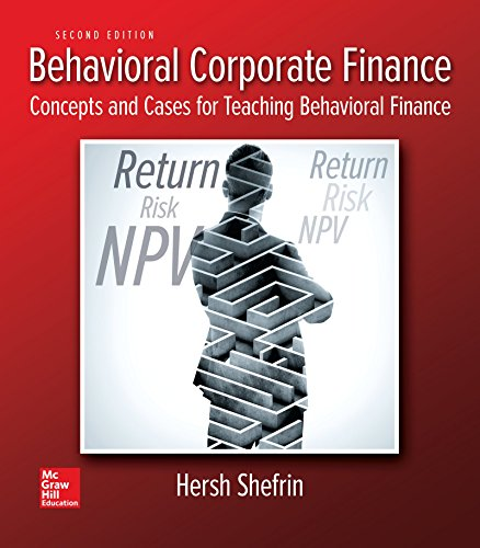 Behavioral Corporate Finance (The Mcgraw-hill/Irwin Series in Finance, Insurance and Real Estate)