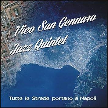 Tutte le strade portano a Napoli (feat. Enzo Amazio, Bruno Persico, Pino Melfi, Gennaro Di Costanzo, Enzo De Rosa)