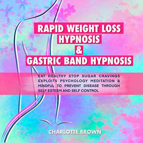 Rapid Weight Loss Hypnosis & Gastric Band Hypnosis Titelbild