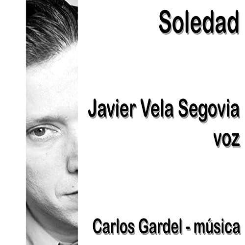 Carlos Gardel & Javier Vela Segovia