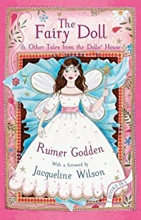 The Fairy Doll: & Other Tales from the Dolls' House by Godden, Rumer (2012) Hardcover