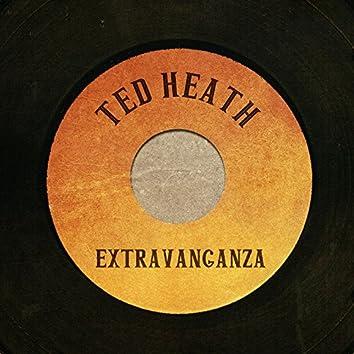 Ted Heath Extravaganza