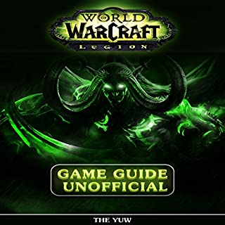 World of Warcraft Legion Unofficial Game Guide audiobook cover art
