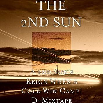 A 2nd Sun's Reign When a Cold Win Came! D-Mixtape