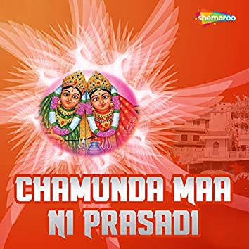 Chamunda Maa Ni Prasadi