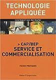 Technologie appliquée CAP/BEP Service et commercialisation - Fiches pratiques
