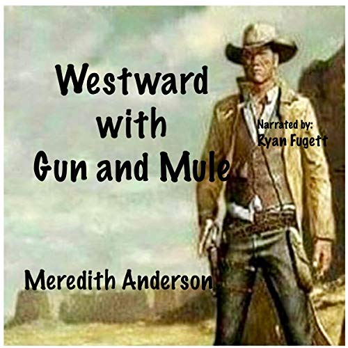 Westward with Gun and Mule cover art