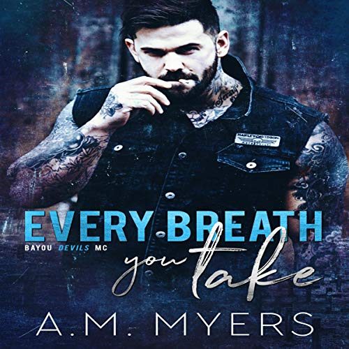 Every Breath You Take (MC Romance) audiobook cover art