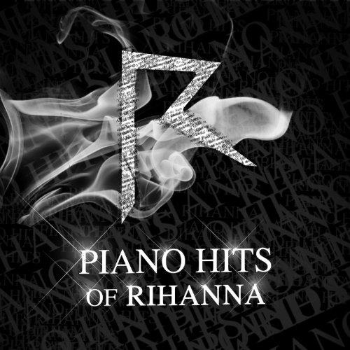 Piano Hits of Rihanna