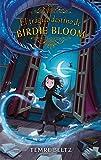 El trágico destino de Birdie Bloom (#Fantasy)