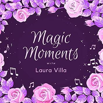 Magic Moments with Laura Villa