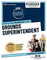 Grounds Superintendent (Career Examination)