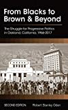 From Blacks to Brown and Beyond: The Struggle for Progressive Politics in Oakland, California, 1966-2017