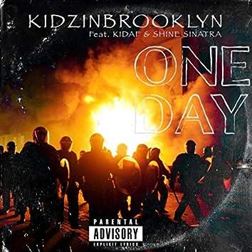 One Day (feat. Kidaf & Shine Sinatra)