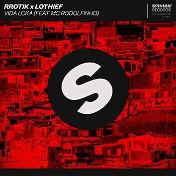 Vida Loka (feat. MC Rodolfinho)