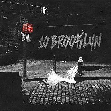 So Brooklyn