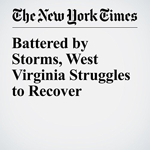 Battered by Storms, West Virginia Struggles to Recover audiobook cover art