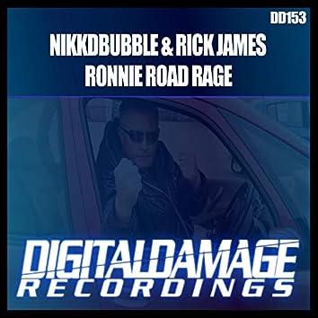 Ronnie Road Rage