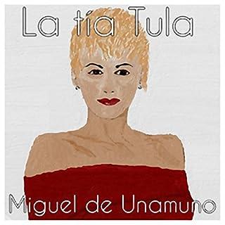 La tía Tula [Aunt Tula] audiobook cover art