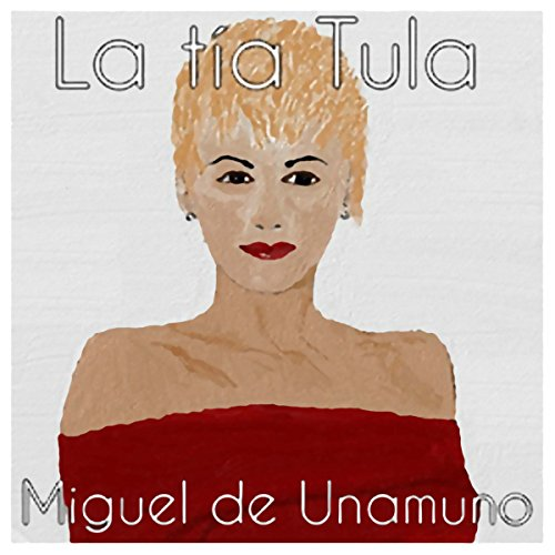 La tía Tula [Aunt Tula] audiobook cover art