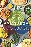THE AYURVEDA COOKBOOK: The Ayurveda book for self-healing and detoxification. Includes 100 recipes and Dosha test.