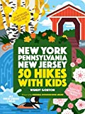 50 Hikes with Kids: New York, Pennsylvania, and New Jersey (English Edition)
