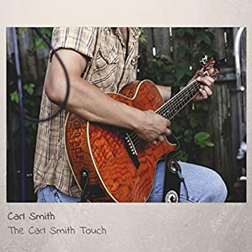 The Carl Smith Touch