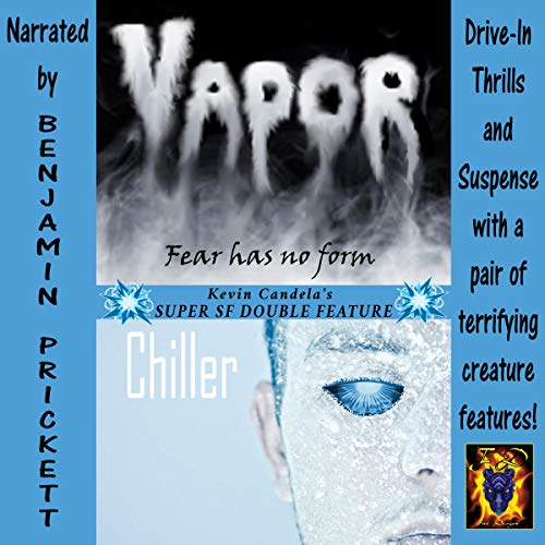 Super SF Double Feature: Vapor and Chiller cover art
