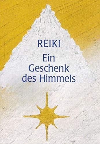 Reiki - Ein Geschenk des Himmels