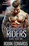 Southern Riders: An MC Romance (Scars Book 1) (English Edition)