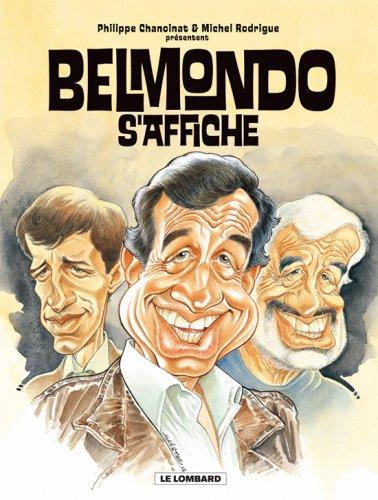 Belmondo s'affiche - tome 1 - Hommage à Belmondo PDF Books