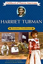Harriet Tubman: Freedom's Trailblazer (Childhood of Famous Americans)