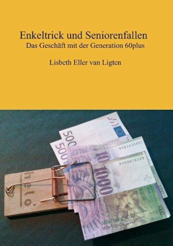 Enkeltrick und Seniorenfallen: Das Geschäft mit der Generation 60plus