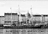 DAME LOINTAINE, entre terre et mer (Calendrier mural 2022 DIN A3 horizontal): Autrement, sur les rives du Golfe du Morbihan (Calendrier mensuel, 14 Pages )