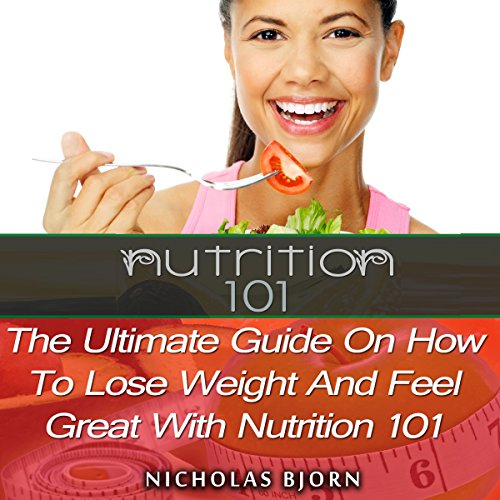 Nutrition 101 audiobook cover art