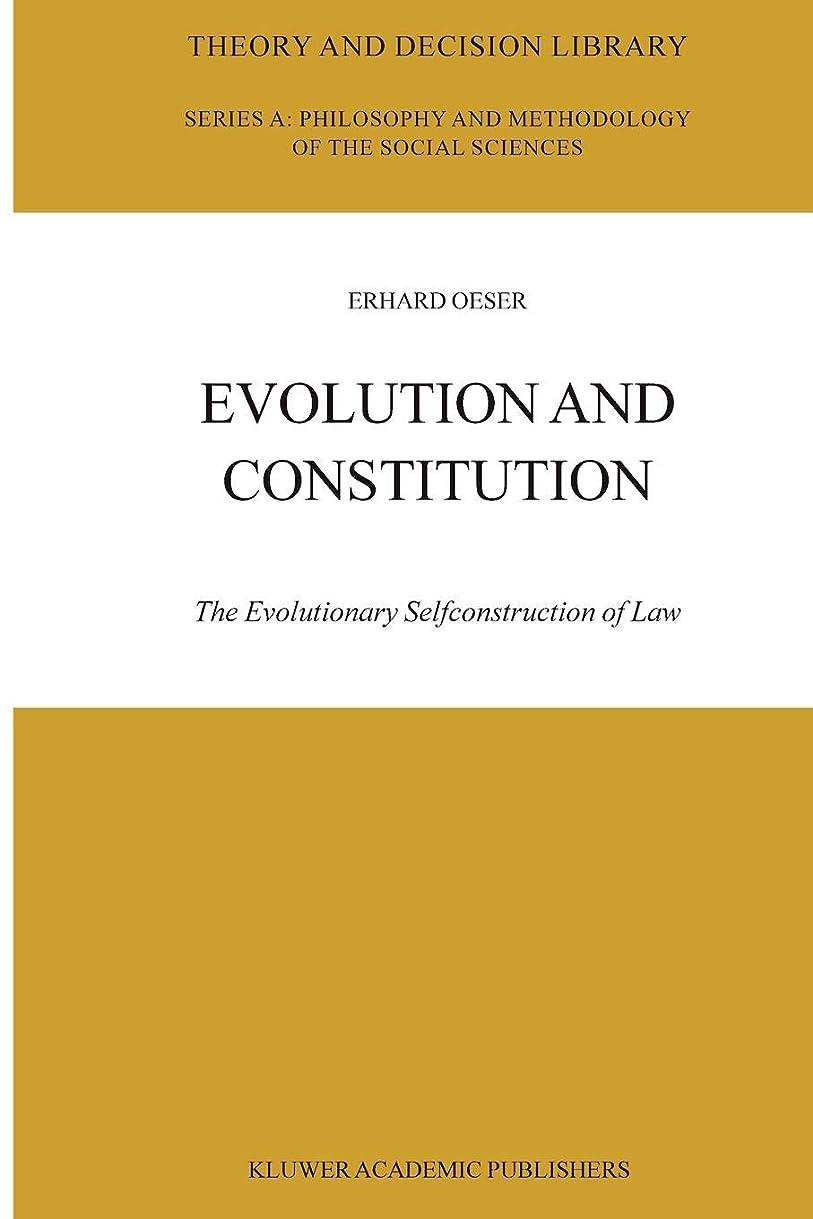 ホップ倍増高揚したEvolution and Constitution: The Evolutionary Selfconstruction of Law (Theory and Decision Library A:)
