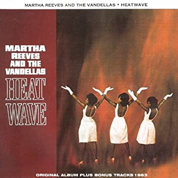 Heat Wave (Original Album With Bonus Tracks)