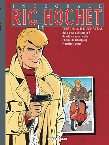 Intégrale Ric Hochet - tome 15 - Intégrale Ric Hochet 15