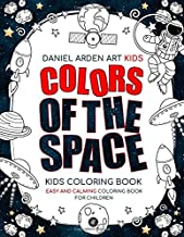 Kids Coloring Book Colors Of The Space: Children space coloring book, Astronauts, Rockets, Planets, UFO's coloring pages For Outer Space Lovers, Suggested ages 4-8