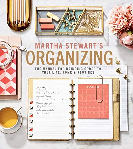 Martha Stewart s Organizing The Manual for Bringing Order to Your Life Home Routines product image