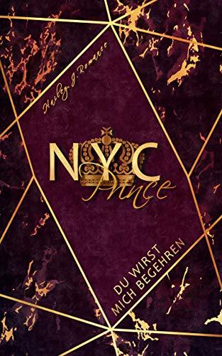 NYC Prince: Du wirst mich begehren! (Mafia-Romance) von [Hailey J. Romance]