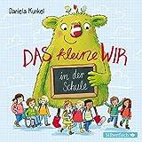 Das kleine WIR in der Schule: 1 CD