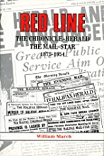 Red Line: The Chronicle Herald and the Mail Star 1875-1954