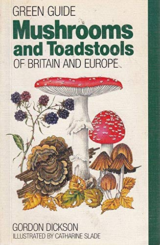 Green Guide: Mushrooms and Toadstools