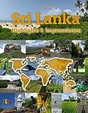Sri Lanka Highlights & Impressionen: Original Wimmelfotoheft mit Wimmelfoto-Suchspiel - Philipp Winterberg