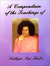 A Compendium of the Teachings of Sathya Sai Baba
