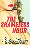 The Shameless Hour (The Ivy Years, Band 4)