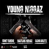 Young Niggaz (feat. Casino Roulette & Hunnit Gambino) [Explicit]